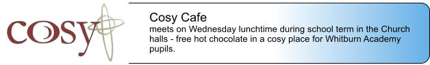 Cosy Cafe meets on Wednesday lunchtime during school term in the Church halls - free hot chocolate in a cosy place for Whitburn Academy pupils.